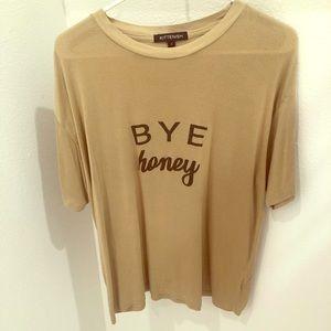 Kittenish Bye Honey Tee